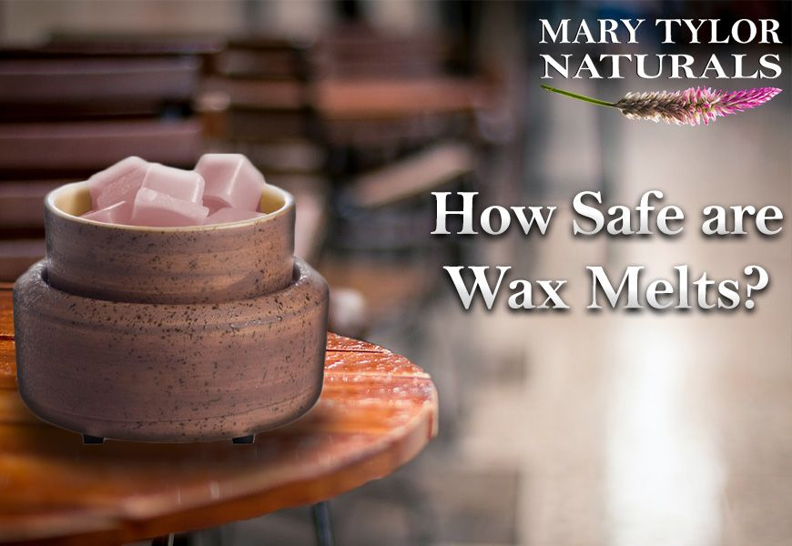 Are wax melts safe?