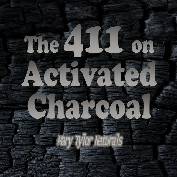 The 411 On Activated Charcoal: What you need to know