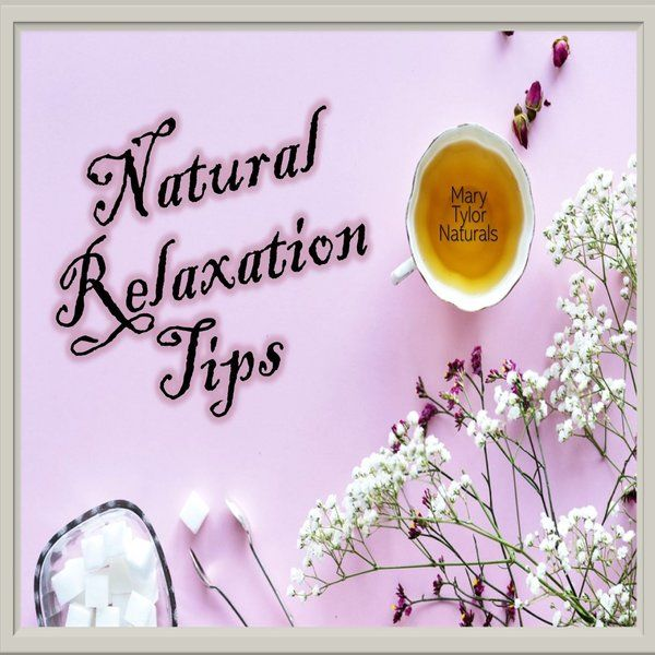 Natural Relaxation Tips