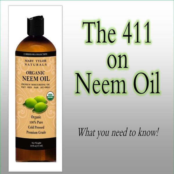 The 411 on Neem Oil