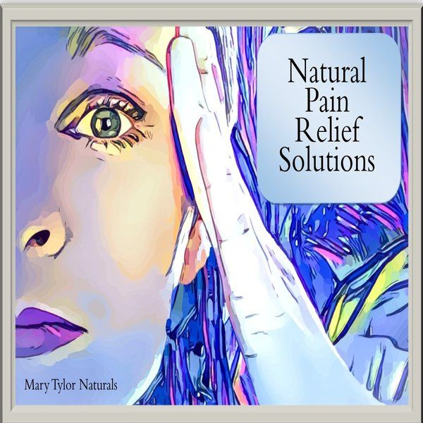Natural Pain Relief Solutions