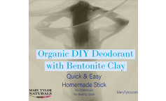 Organic DIY Deodorant with Bentonite Clay (NO BAKING SODA)