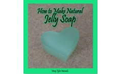 How to Make Natural Jelly Soap