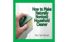 How to Make Naturally Non-Toxic Household Cleaner